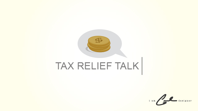 Tax Relief Talk
